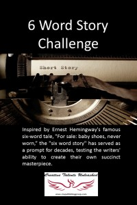 6 Word Story Challenge