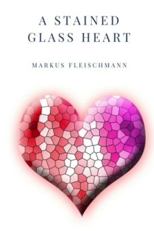 A Stained Glass Heart